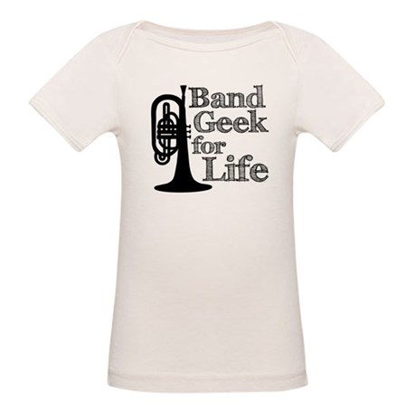 Band Geek for Life Organic Baby T-Shirt