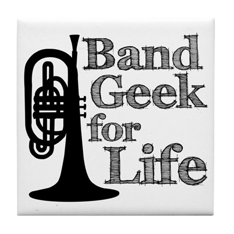Band Geek for Life Tile Coaster