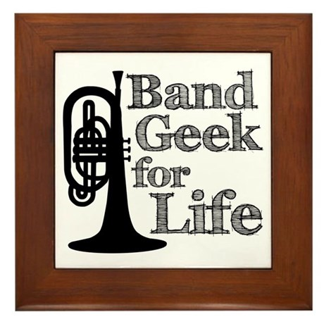 Band Geek for Life Framed Tile