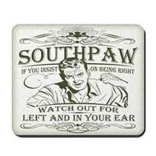 Southpaw (in your ear) Mousepad