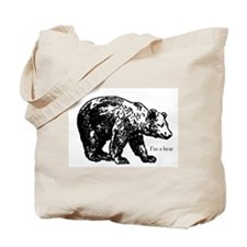 I'm a Bear! Tote Bag
