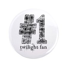 "'Number 1 Twilight Fan' 3.5"" Button"