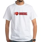 Dodgeball Love 2 White T-Shirt