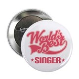 "Worlds Best Singer 2.25"" Button"