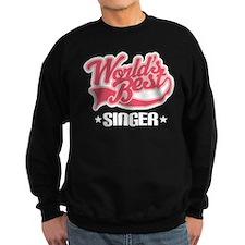 Worlds Best Singer Sweatshirt