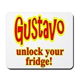 Gustavo Unlock Your Fridge Mousepad