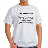 Pay attention funny teacher T-Shirt