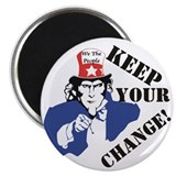 "Keep Your Change! 2.25"" Magnet (10 pack)"