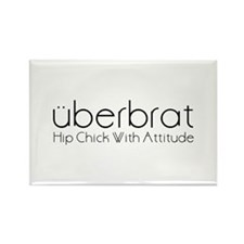 Uberbrat Hip Chick With Attit Rectangle Magnet