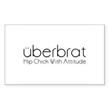 Uberbrat Hip Chick With Attit Sticker (Rectangular