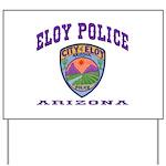 Eloy Police Yard Sign