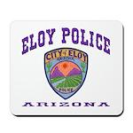 Eloy Police Mousepad