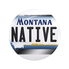 "Montana License Plate - [NATIVE] 3.5"" Button"