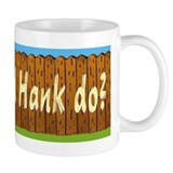 What Would Hank Do? Mug
