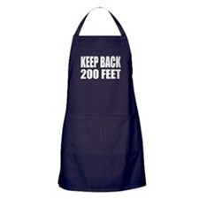 """Keep Back 200 Feet"" Apron"