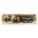 Original Angry Mob Bumper Sticker