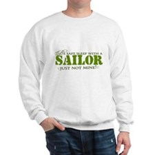 Be safe sleep with a Sailor.. Sweatshirt