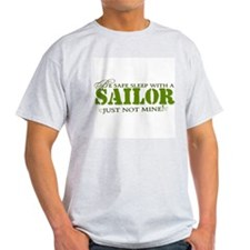 Be safe sleep with a Sailor.. T-Shirt