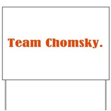 Team Chomsky Yard Sign