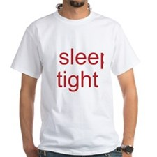 Sleep Tight Don't Let the Bed Bugs Bite T-Shirt