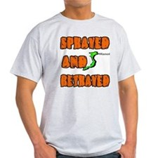SPRAYED BETRAYED T-Shirt