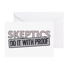 Skeptic do it with Proof Greeting Card