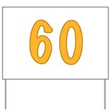 60th Birthday (Orange) Yard Sign