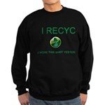I Recycle Sweatshirt (dark)