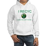 I Recycle Hooded Sweatshirt