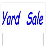 Yard Sale #3 Yard Sign