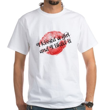 I kissed a girl White T-Shirt