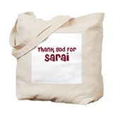 Thank God For Sarai Tote Bag