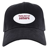 Thank God For Samara Baseball Cap