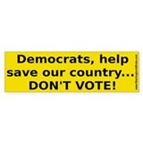 Don't Vote: Bumper Sticker