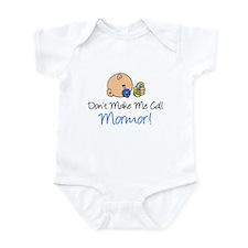 Don't Make Me Call Mormor Infant Bodysuit