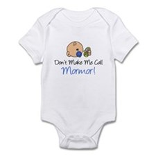 Don't Make Me Call Mormor Onesie