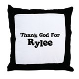 Thank God For Rylee Throw Pillow