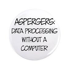 """Aspergers Geek 3.5"""" Button"""