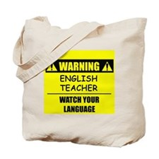 WARNING: English Teacher Tote Bag
