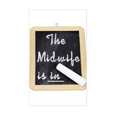 The Midwife Is In Rectangle Decal