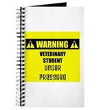 WARNING: Vet Student Under Pressure Journal