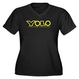 Y.O.L.O. You Only Live Once Women's Plus Size V-Ne