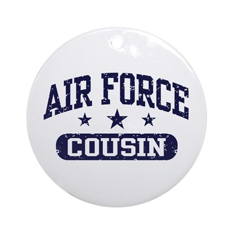 Air Force Cousin Ornament (Round)