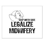 Legalize Midwifery Small Poster