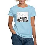 Legalize Midwifery Women's Pink T-Shirt
