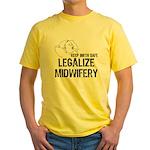 Legalize Midwifery Yellow T-Shirt