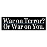 War on Terror or War on You
