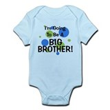 Going To Be Big Brother Onesie