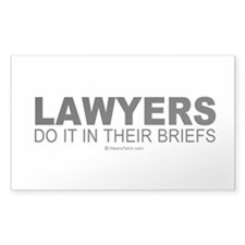Lawyers do it in their briefs - Sticker (Rectangu