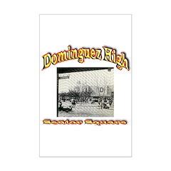 Dominguez High Senior Square Posters